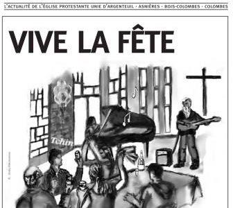 «Ensemble», le journal de l'Église Protestante Unie d'Argenteuil, Asnières, Bois-Colombes et Colombes. Ensemble N° 10 «Vive la fête» Voici le dixième numéro du journal «ENSEMBLE». En vous souhaitant une excellente […]