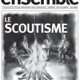 «Ensemble», le journal de l'Église Protestante Unie d'Argenteuil, Asnières, Bois-Colombes et Colombes. Ensemble N° 5 «Le Scoutisme» Voici le cinquième numéro du journal «ENSEMBLE». En vous souhaitant une excellente découverte […]