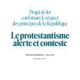 Après le vote en première lecture à l'Assemblée nationale, la Fédération protestante de France voit toujours dans ce projet de loi « un ensemble discriminant et stigmatisant ». Depuis plusieurs […]